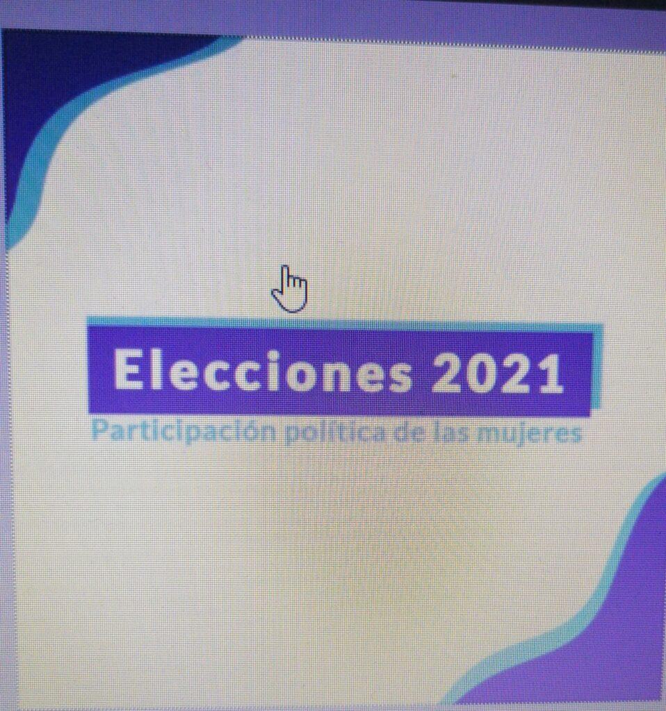 Elecciones 2021: Participación política de las mujeres